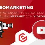 Vídeo marketing: Aprovecha los vídeos para potenciar tu estrategia digital