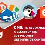 CMS: Te ayudamos a elegir entre los mejores gestores de contenidos