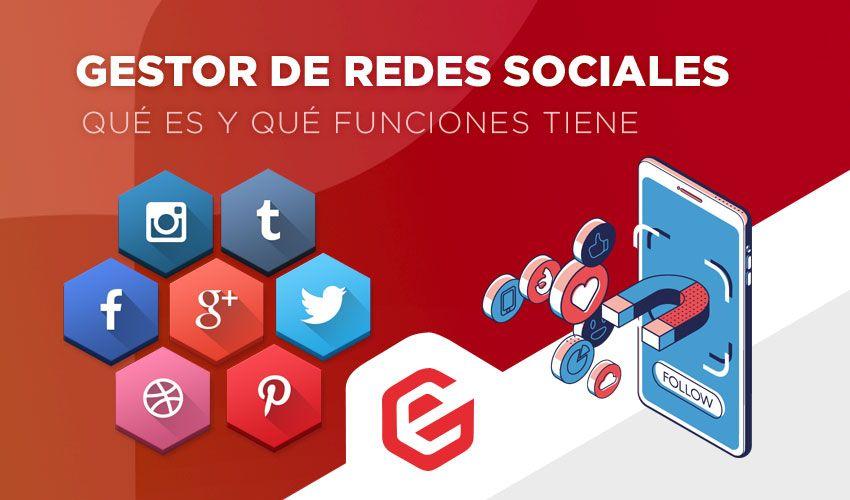 Gestor de redes sociales: Qué es y qué funciones tiene