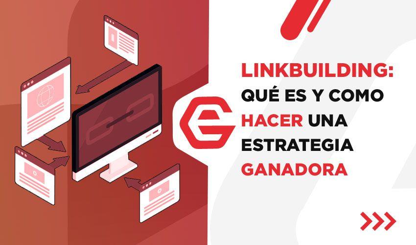 Estrategia ganadora de linkbuilding