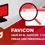 ¿Qué es el favicon de una web y cómo crear uno personalizado?