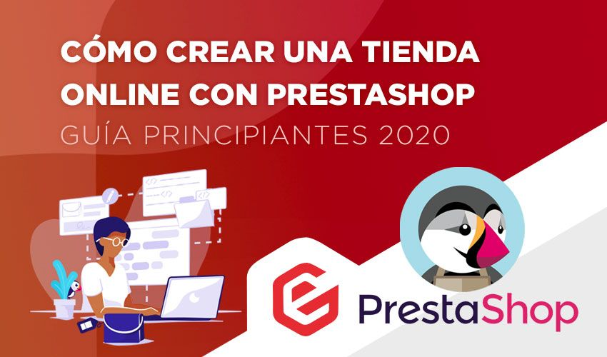 Cómo crear una tienda online con PrestaShop (Guía principiantes 2020)