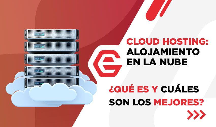 Cloud hosting y alojamiento web en la nube