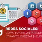 Cómo hacer un presupuesto de redes sociales: ¿Cuánto cuesta? [+Ejemplos]