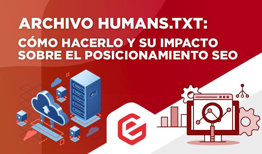 Archivo humans.txt: Cómo hacerlo e impacto sobre el SEO