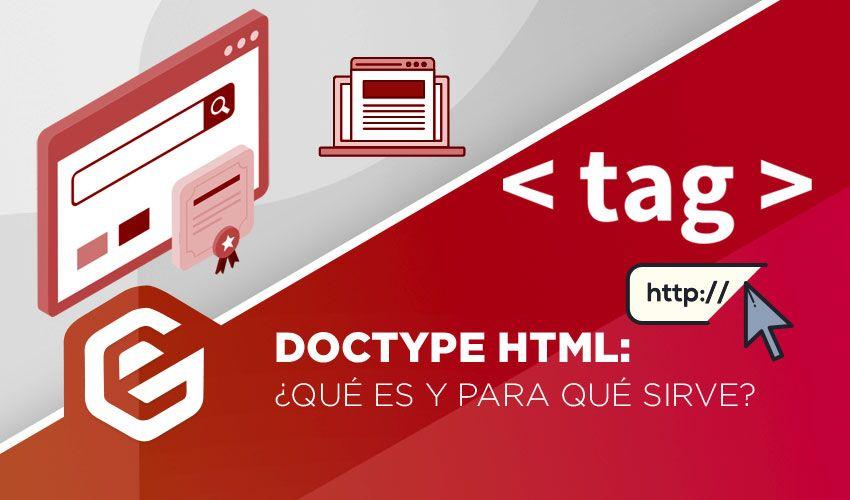 Doctype HTML: ¿Qué es y para qué sirve?
