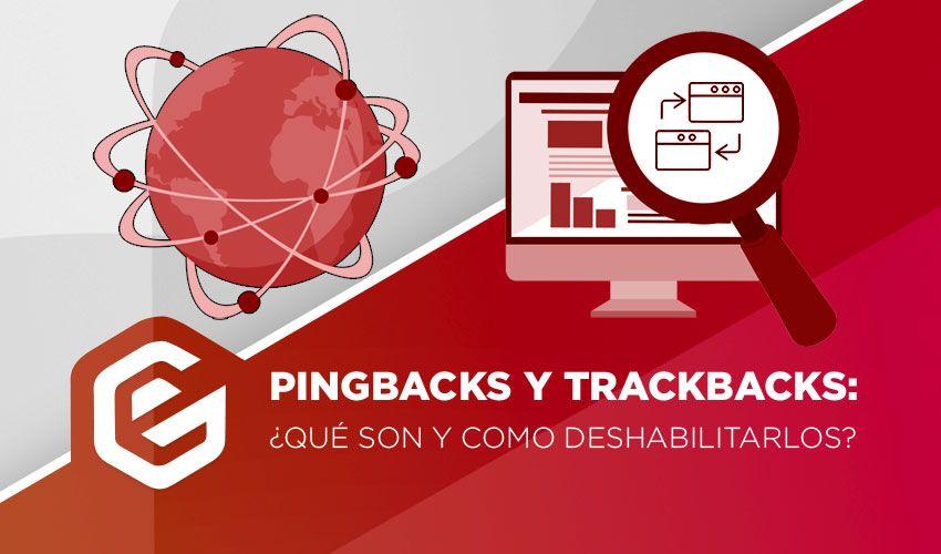 ¿Qué es un pingback y trackback en WordPress, debo deshabilitarlos?