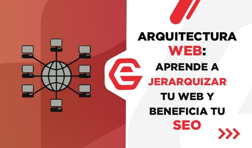Arquitectura web y beneficios SEO