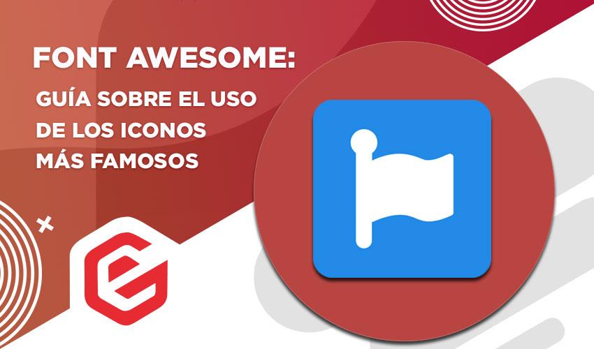 Font Awesome: Guía sobre el uso de los iconos más famosos