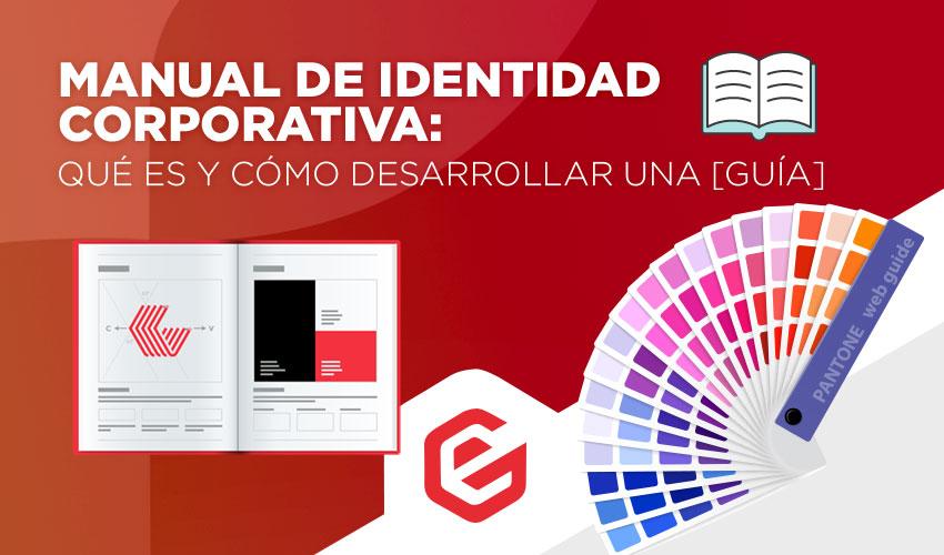 Manual de identidad corporativa: Qué es y cómo desarrollar una [Guía]