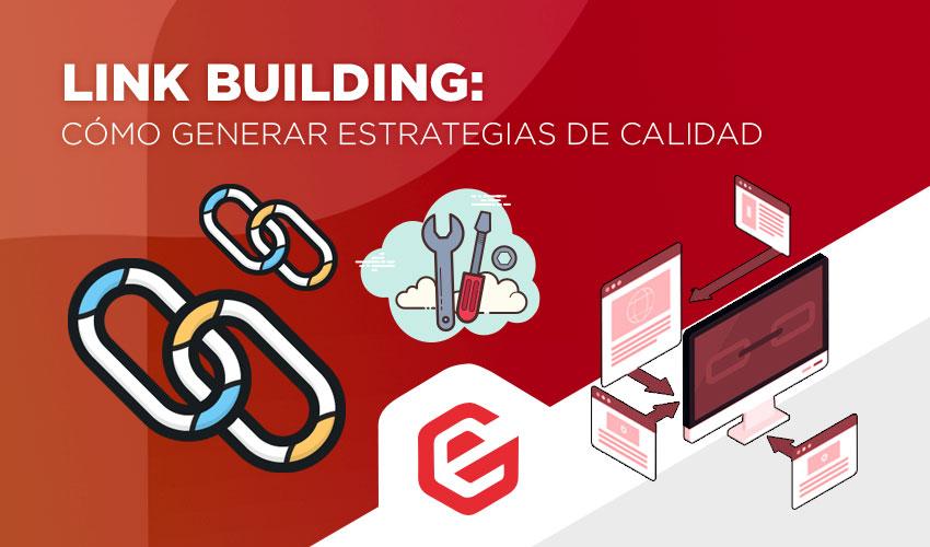 Cómo generar estrategias de link building de calidad